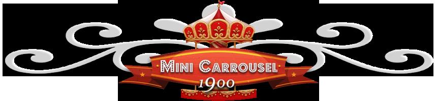 Mini carrousel 1900